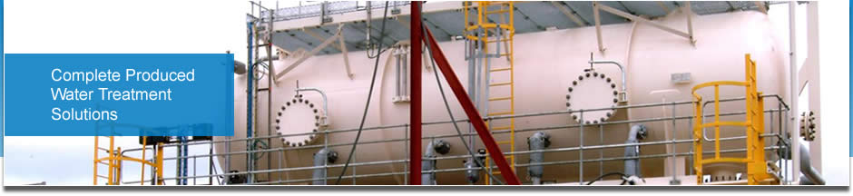 Complete Produced Water Treatment Solutions